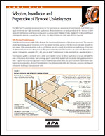 Data File: Selection, Installation and Preparation of Plywood Underlayment, APA Form L335