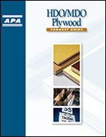 HDO/MDO Plywood Product Guide, APA Form B360