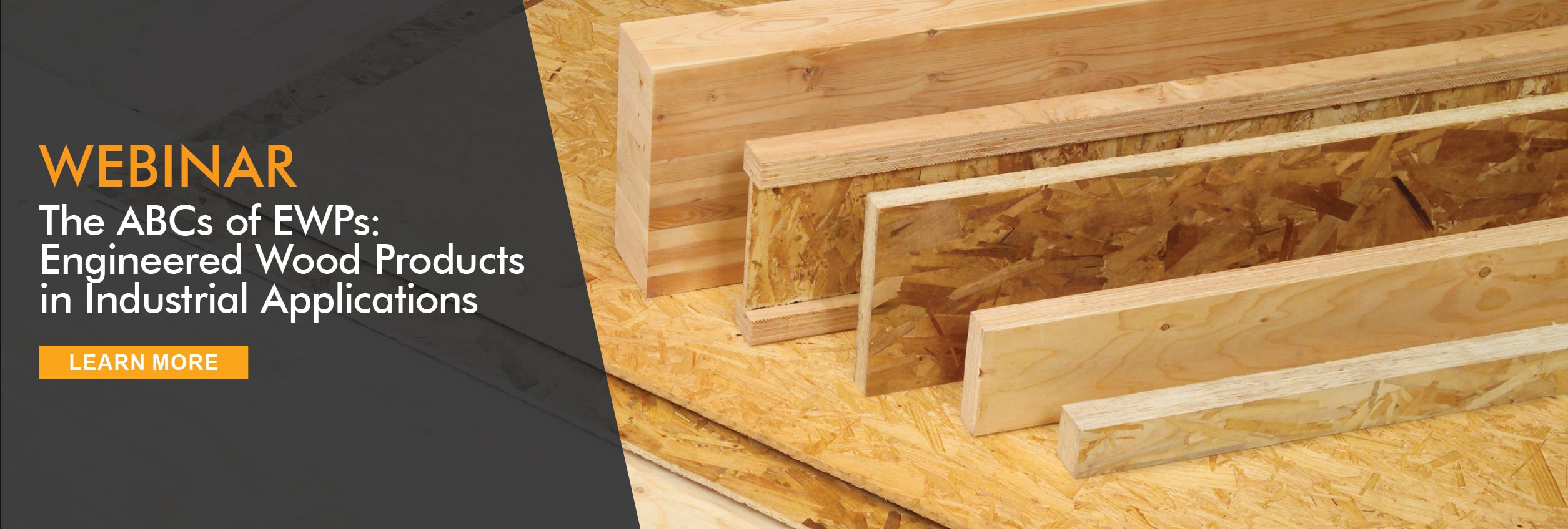 Webinar: The ABCs of Engineered Wood Products in Industrial Applications